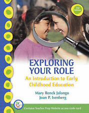 Exploring Your Role: An Introduction to Early Childhood Education by Mary...