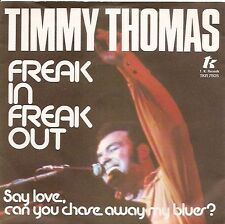 "7"" Timmy Thomas Freak In Freak Out 70`s TK Records"