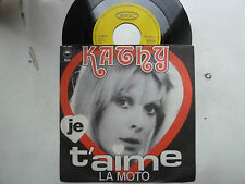 """7""""KATHY:JE T'AIME/LA MOTO 1973 D 1st FRENCHBEAT/COMPILED ON""""GIRLS IN THE GARAGE"""""""