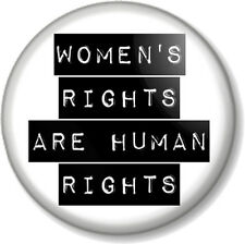 "WOMEN'S RIGHTS ARE HUMAN RIGHTS 1"" Pin Button Badge Feminism Feminist Equality"