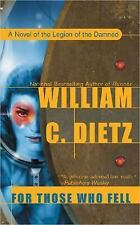 For Those Who Fell (Legion) Dietz, William C. Mass Market Paperback
