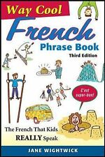 Way-Cool French Phrase Book by Jane Wightwick (2013, Paperback)