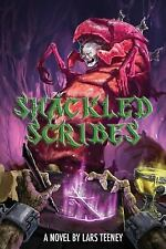 The Shackled Scribes by Lars Teeney (2016, Paperback)