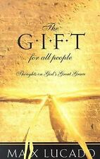 The Gift for All People: by Max Lucado, Christian, Religious & Spirituality