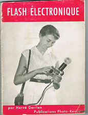 DERRIEN : Flash électronique. Photo-revue 1957. illustrations.