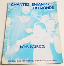 Partition vintage sheet music DEMIS ROUSSOS : Chantez Enfants du Monde * 70's