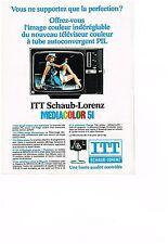 PUBLICITE  1976   ITT SCHAUB-LORENZ  le médiacolor téléviseur