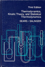 Thermodynamics, Kinetic Theory, and Statistical Thermodynamics - Sears/Salinger