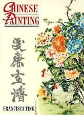 Chinese Painting : The Complete Self Tutor by Francisca Ting (1991, Paperback)