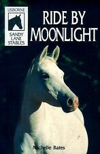 Ride by Moonlight (Sandy Lane Stables)