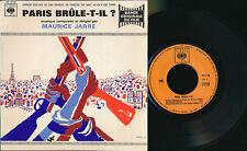 """BOF PARIS BRULE-T-IL EP 7"""" FRANCE MAURICE JARRE RENE CLEMENT"""