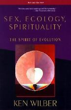 Sex, Ecology, Spirituality: The Spirit of Evolution, Second Edition