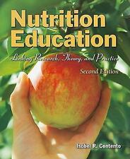 Nutrition Education : Linking Research, Theory, and Practice by Isobel R....