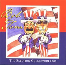 Bob and Tom The Election Collection 2000 cd Used
