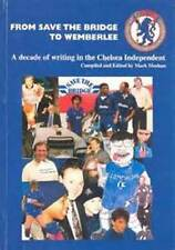 CHESEA BOOK FROM SAVE THE BRIDGE TO WEMBERLEE CHAMPIONS LEAGUE JOSE MOURINHO