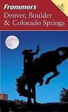 Frommer's Denver, Boulder & Colorado Springs (Frommer's Complete Guides), Laine,