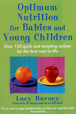 OPTIMUM NUTRITION FOR BABIES & YOUNG CHILDREN / LUCY BURNEY 0749926228