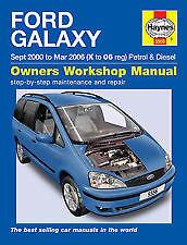 Haynes Ford Galaxy (Sept 00 - Mar 06) X to 06 Workshop Manual H5556 5556