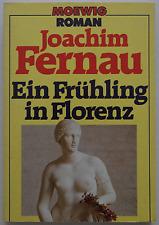 Joachim Fernau - Ein Frühling in Florenz