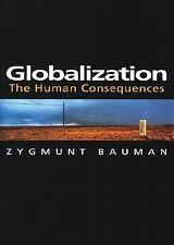Globalization: The Human Consequences by Bauman, Zygmunt