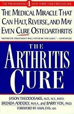 The Arthritis Cure: The Medical Miracle That Can Halt, Reverse, And May Even Cu