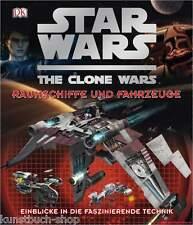 Fachbuch Star Wars™ The Clone Wars™ Raumschiffe und Fahrzeuge, Überblick, NEU