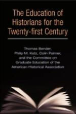 The Education of Historians for Twenty-first Century, The Committee on Graduate