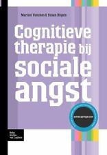 Protocollen Voor de GGZ: Cognitieve Therapie Bij Sociale Angst by Susan...