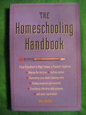 The Homeschooling Handbook From Preschool to High School Mary Griffith