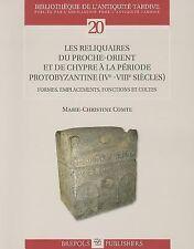 LES RELIQUAIRES DU PROCHE-ORIENT ET DE C - MARIE-CHRISTINE COMTE (PAPERBACK) NEW