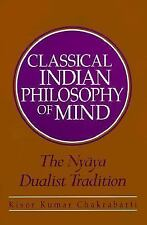 1999-05-27, Classical Indian Philosophy of Mind: The Nyaya Dualist Tradition, Ki