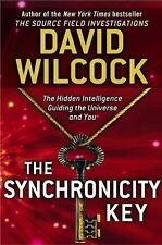 The Synchronicity Key: The Hidden Intelligence Guiding the Universe and You, Wil