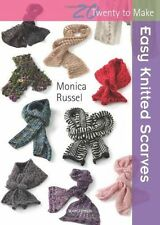 Easy Knitted Scarves, Monica Russel