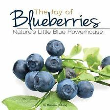 Fruits and Favorites Cookbooks: Joy of Blueberries : Nature's Little Blue...