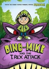 Dino-Mike and the T. Rex Attack-ExLibrary