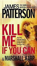 Kill Me If You Can, Karp, Marshall, Patterson, James, Acceptable Book