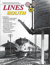 Lines South: 1st Qtr 2014 issue, ATLANTIC COAST LINE & SEABOARD AIR LINE Society