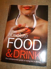 ABSOLUTE FOOD 2011,WHERE TO DINE ON THE ISLAND OF JERSEY,CHANNEL ISLANDS.