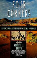 Four Corners: History, Land, and People of the Desert Southwest