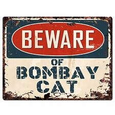PP1557 Beware of BOMBAY CAT Plate Rustic Chic Sign Home Room Store Decor Gift