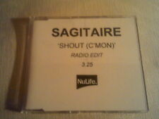 SAGITAIRE - SHOUT (C'MON) - PROMO CD-R SINGLE - NULIFE