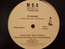 "COMMON - COME CLOSE (REMIX) (12"")  2003!!  RARE!!  Q-TIP + NEPTUNES + JAY DEE!!!"