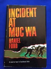 INCIDENT AT MUC WA - FIRST EDITION COMPLIMENTARY COPY BY DANIEL FORD