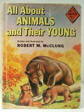 1958 ALL ABOUT ANIMALS & THEIR YOUNG Robert M. McClung ALLABOUT 25 VG HCDJ