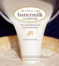 The Animal Farm Buttermilk Cookbook: Recipes and Reflections from a Sm-ExLibrary