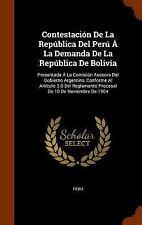Contestacion de la Republica Del Peru a la Demanda de la Republica de Bolivia...