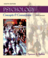 PSYCHOLOGY: CONCEPTS & CONNECTIONS, BRIEF VERSION (8th Ed.) by SPENCER A RATHUS