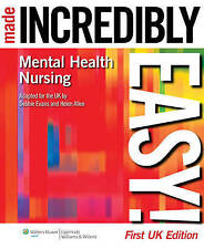 Mental Health Nursing Made Incredibly Easy!, Evans, Debbie