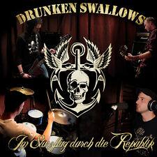 DRUNKEN SWALLOWS - IM STURZFLUG DURCH DIE REPUBLIK LIMITIERTE CD + DVD