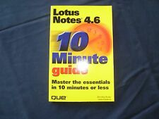 Que Publishing Lotus Notes 4.6 10 Minute Guide
